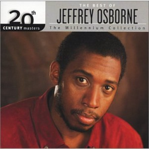 20th Century Masters The Best Of Jeffrey Osborne The Millennium Collection