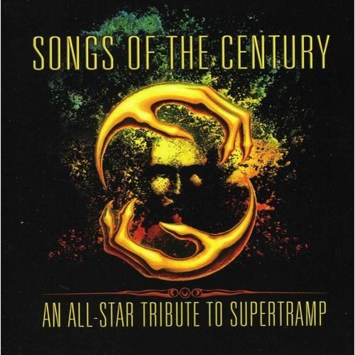 Songs of the Century: An All-Star Tribute To Supertramp [CD]