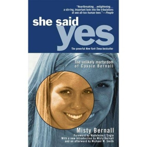 She Said Yes: The Unlikely Martyrdom of Cassie Bernall