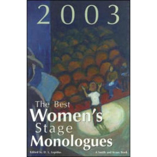 The Best Women's Stage Monologues of 2003