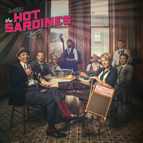 The Hot Sardines [LP] - VINYL