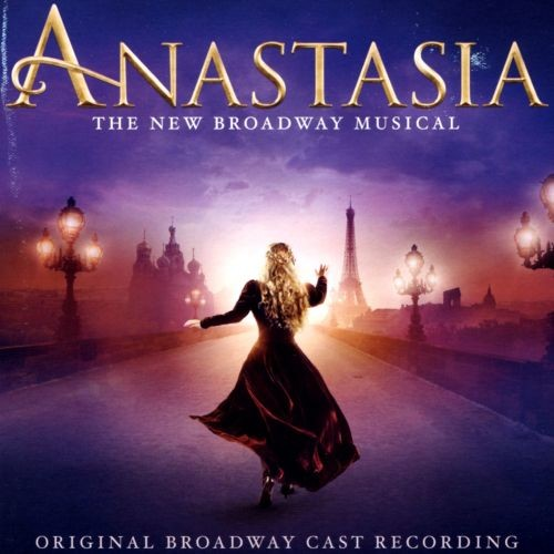 Anastasia: The New Broadway Musical [Original Broadway Cast Recording] [CD]