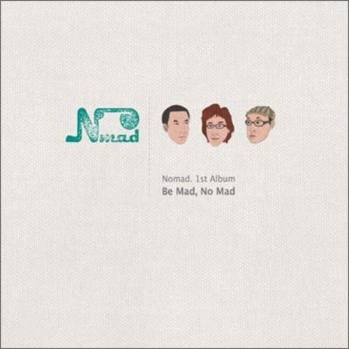 Be Mad No Mad [CD]