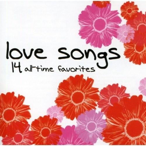 Love Songs: 14 All-Time Favorites [CD]