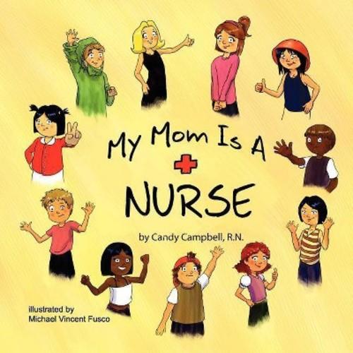 My Mom is a Nurse