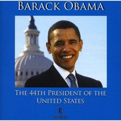 The 44th President of the United States [CD]