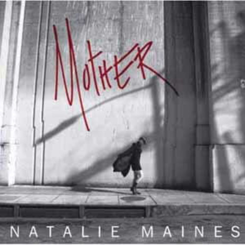 Natalie Maines - Mother [Audio CD]