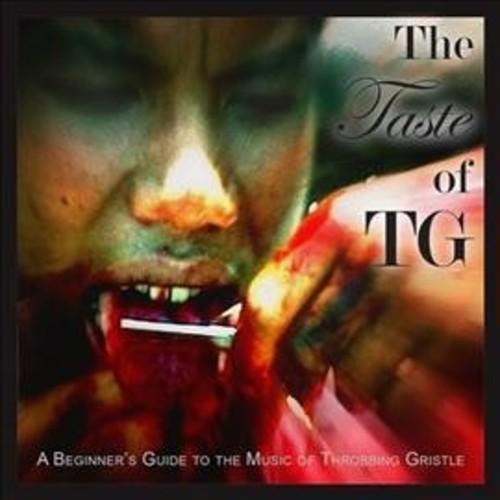 Throbbing Gristle - Taste Of Tg (Beginner's Guide To The (CD)