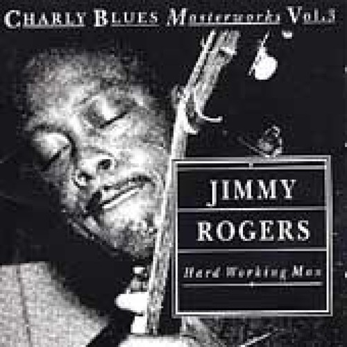 Hard Working Man: Charly Blues Masterworks, Vol. 3 [CD]