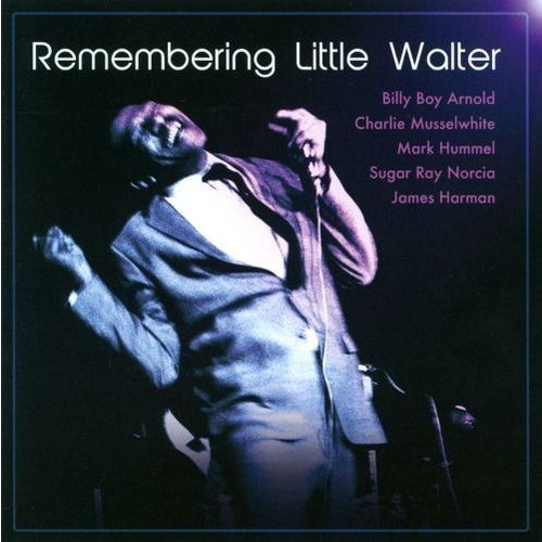 Remembering Little Walter [CD]