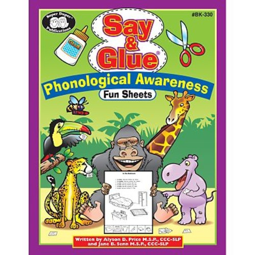 Super Duper Say & Glue Phonological Awareness Fun Sheets, Grades PreK-5