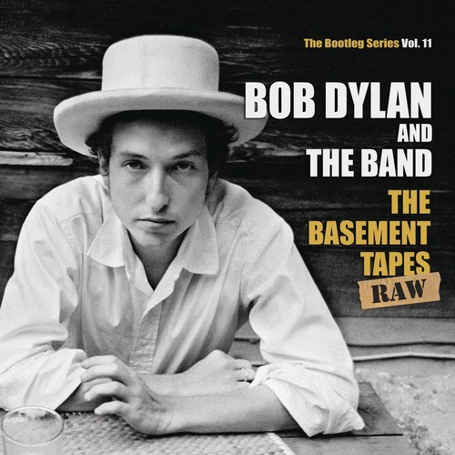 Basement Tapes Raw: The Bootleg Series 11