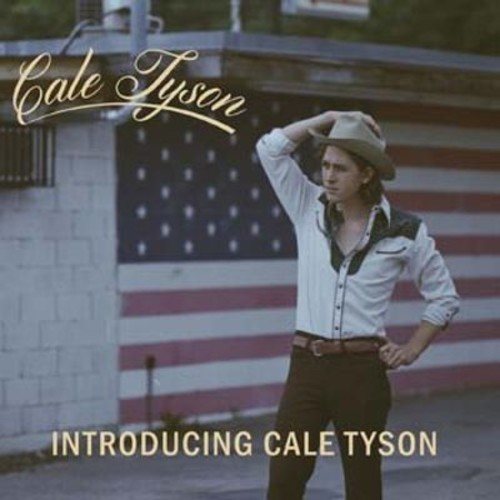 Introducing Cale Tyson [CD]