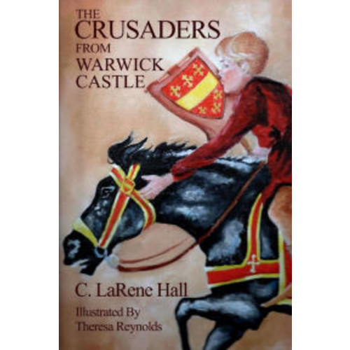 The Crusaders From Warwick Castle