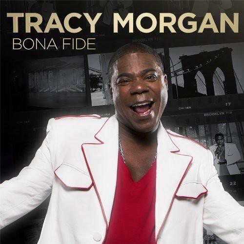 Tracy Morgan: Bona Fide