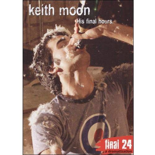 Keith Moon: Final 24 - His Final Hours [DVD] [2008]