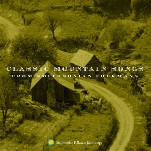 Classic Mountain Songs [CD]