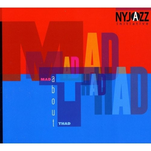 Mad About Thad [CD]