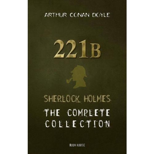 Arthur Conan Doyle: The Complete 'Sherlock Holmes' Collection