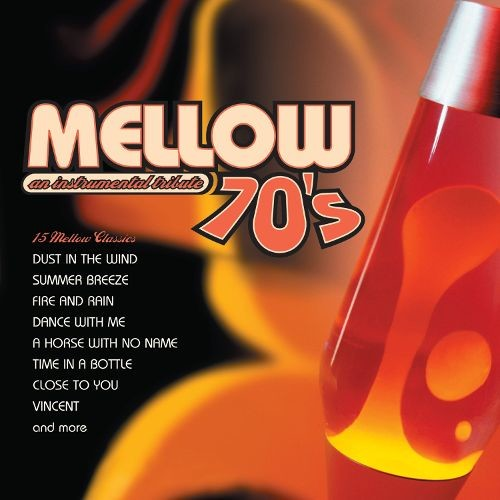 Mellow Seventies: An Instrumental Tribute to the Music of the '70s [CD]