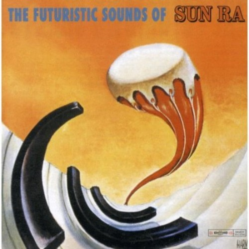 Futuristic Sounds Of Sun Ra