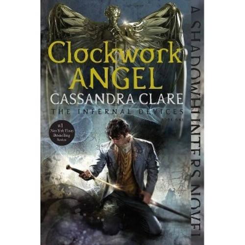Clockwork Angel (Reprint) (Paperback) (Cassandra Clare)
