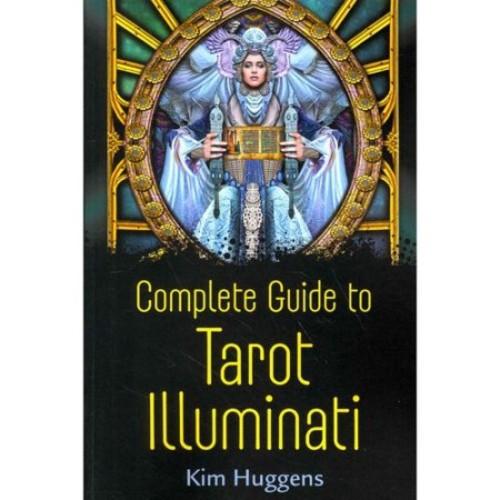 The Complete Guide to Tarot Illuminati