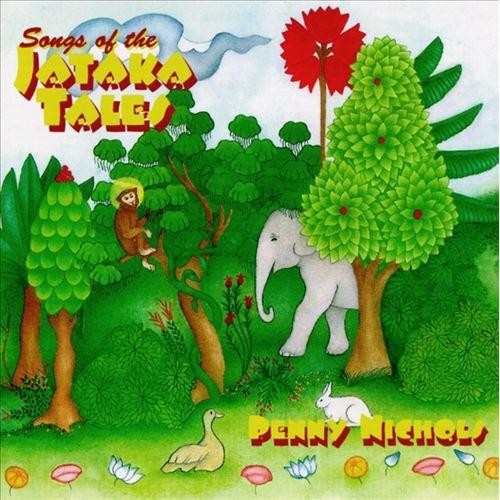 Songs of the Jataka Tales [CD]