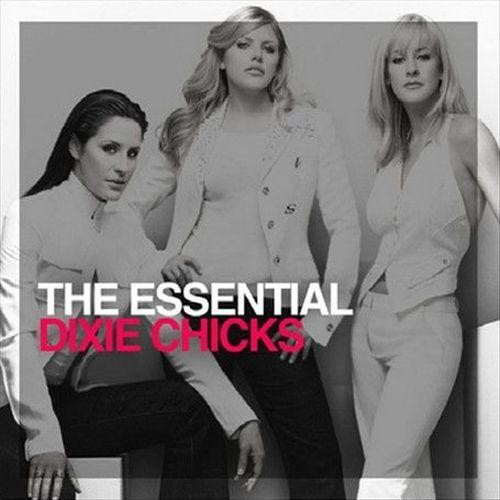 The Essential Dixie Chicks [CD]