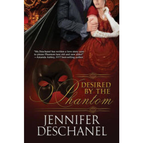 Desired By The Phantom (The Phantom Series, #1)