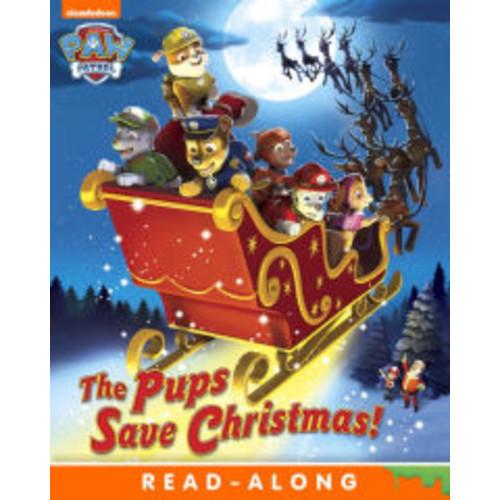 The Pups Save Christmas! (Paw Patrol Series)