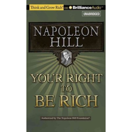 Your Right to Be Rich (Think and Grow Rich)