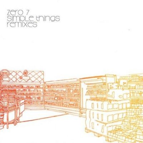 Zero 7 - Simple Things Remixes