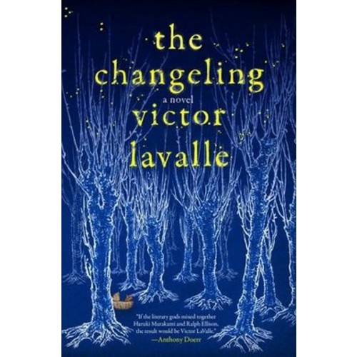Changeling (Hardcover) (Victor Lavalle)