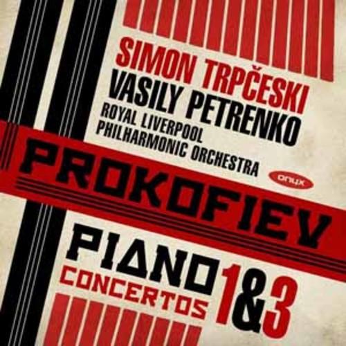 Simon Trpceski - Prokofiev: Piano Concertos Nos.1 & 3 [Audio CD]