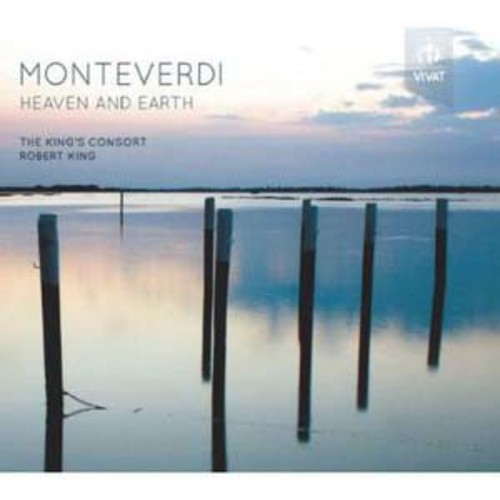 Monteverdi: Heaven and Earth By The King's Consort (Audio CD)