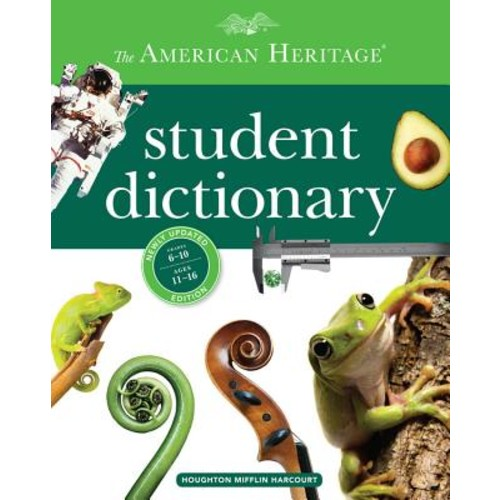 The American Heritage Student Dictionary