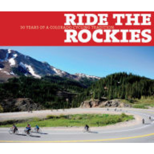Ride the Rockies: 30 Years of a Colorado Cycling Tradition
