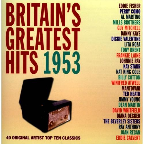 Britain's Greatest Hits 1953 [CD]