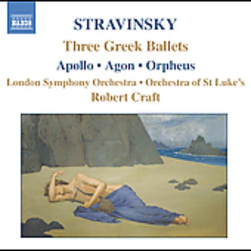 Stravinsky: Three Greek Ballets: Apollo, Agon, Orpheus
