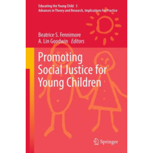 Promoting Social Justice for Young Children / Edition 1
