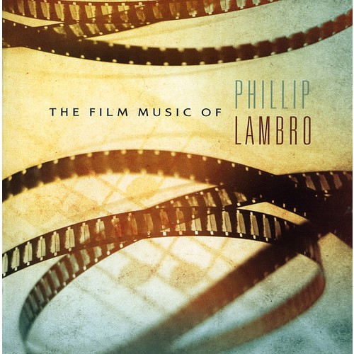 Phillip Lambro - The Film Music Of Phillip Lambro