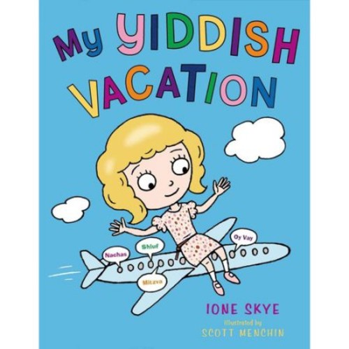 My Yiddish Vacation