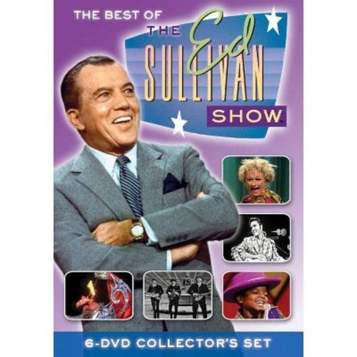 The Ed Sullivan Show: The Best of the Ed Sullivan Show - Unforgettable Performances