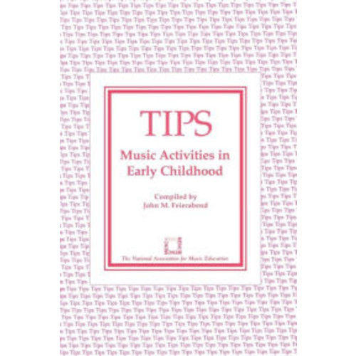 TIPS: Music Activities in Early Childhood / Edition 1