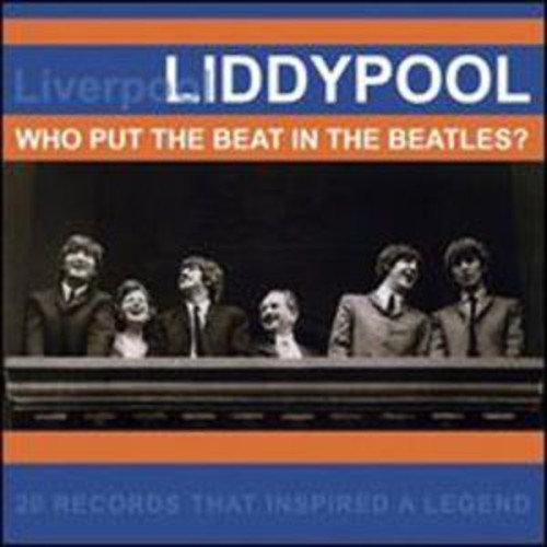 Liddypool: Who Put the Beat in the Beatles? By Various Artists (Audio CD)
