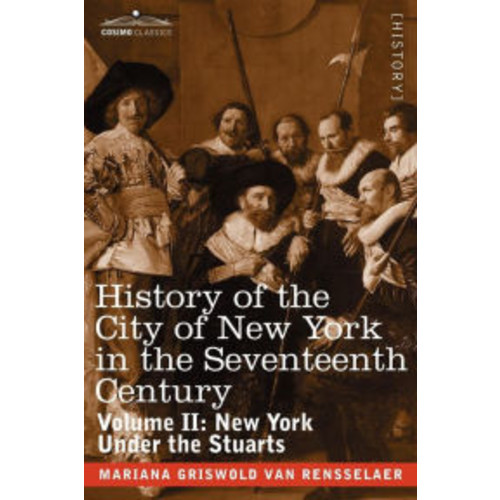 History Of The City Of New York In The Seventeenth Century