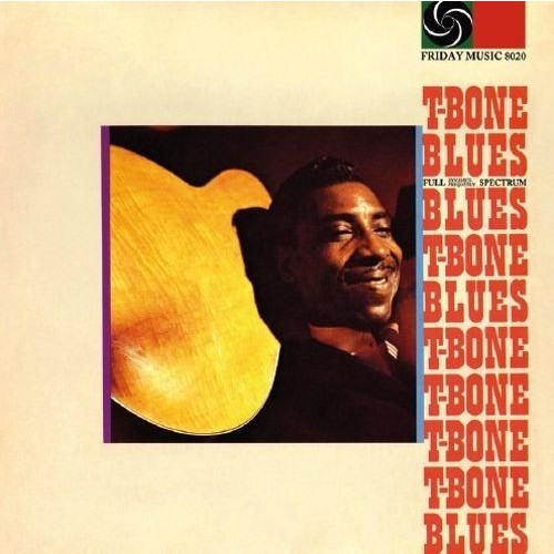 T-Bone Blues (180 Gram Audiophile Vinyl/Limited Edition)