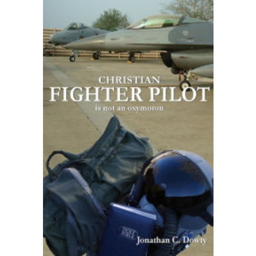 Christian Fighter Pilot Is Not an Oxymoron