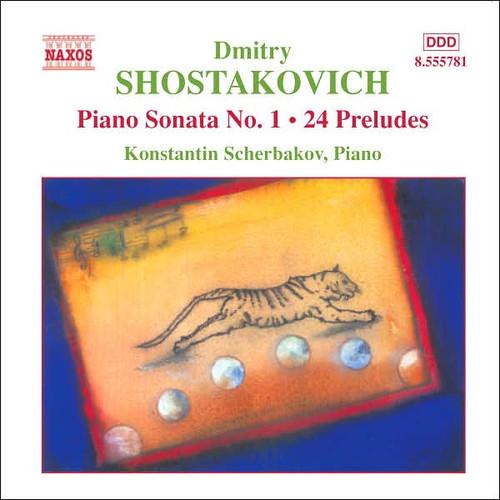 Shostakovich: Piano Sonata No. 1; 24 Preludes